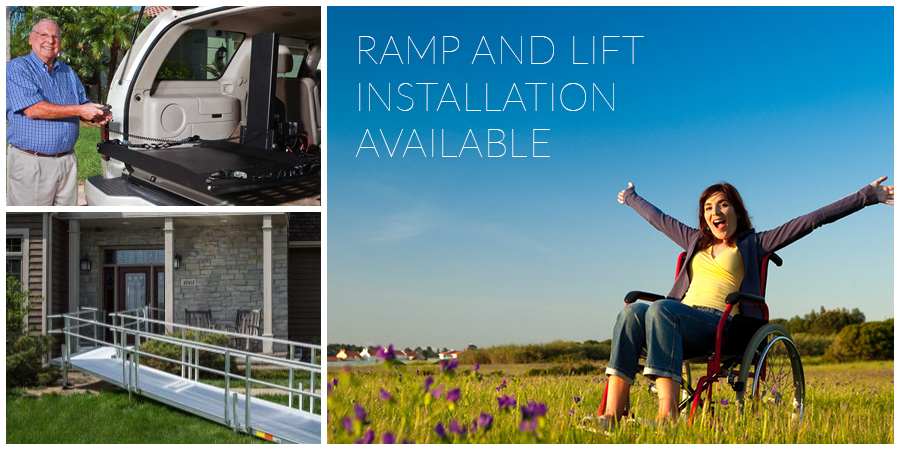 Ramp and Lift Installation Available